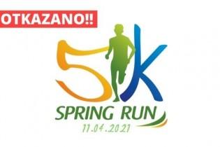 OTKAZUJU SE 5k Spring Run i Family Run utrke